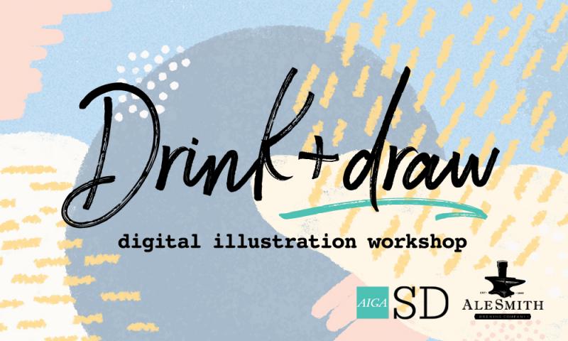 Drink + Draw: Digital Illustration Workshop | AIGA San Diego