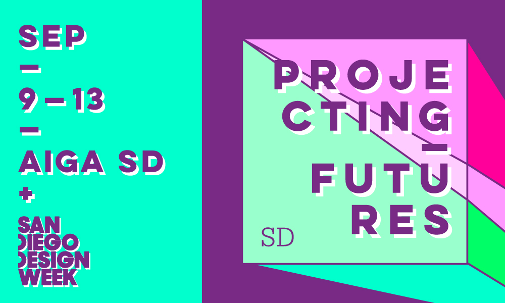 Projecting Futures | AIGA San Diego