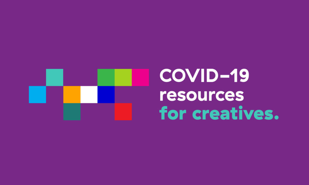 COVID-19 Resources for Creatives